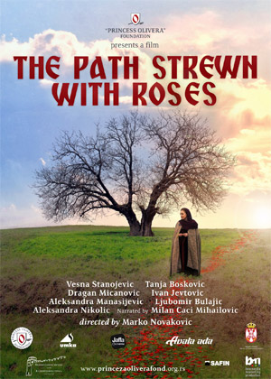 The path strewn with roses